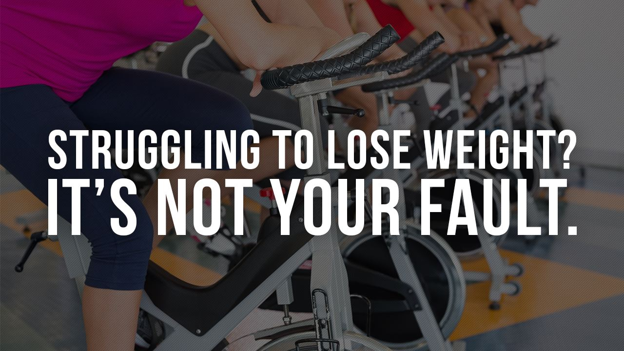 Can't lose weight? It's not your fault.